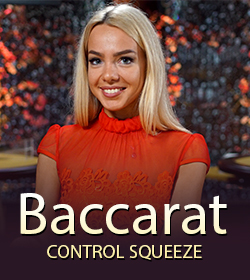 Baccarat Control Squeeze